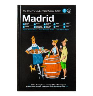 The Monocle Travel Guide: Madrid